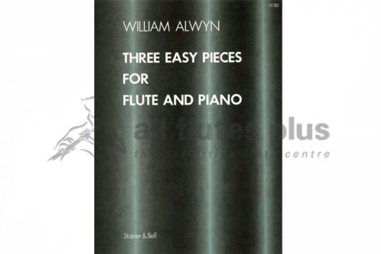 Alwyn Three Easy Pieces-Flute & Piano-Stainer and Bell