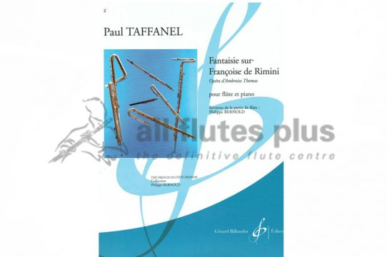 Taffanel Fantaisie Sur Francoise De Rimini-Flute and Piano-Billaudot