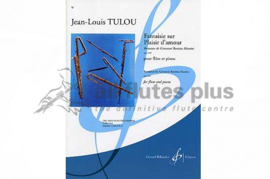 Tulou Fantasie Sur Pleisir D'amour Op 106-Billaudot