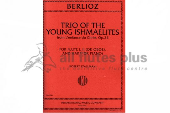 Berlioz Trio of the Young Ishmaelites from L'Enfance du Christ Op 25-IMC