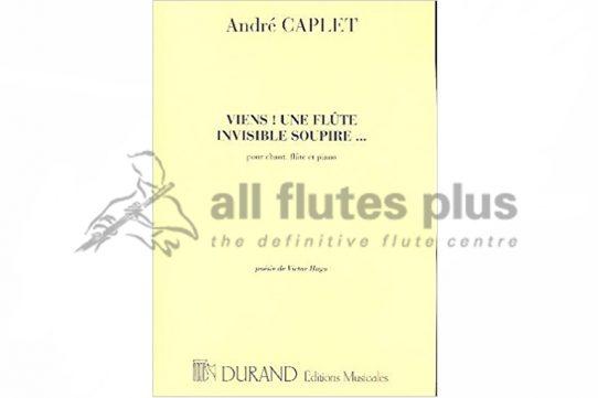 Caplet Viens! Une Flute Invisible Soupire-Flute and Piano-Durand