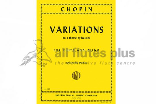 Chopin Variations on a Theme by Rossini-Flute and Piano-IMC