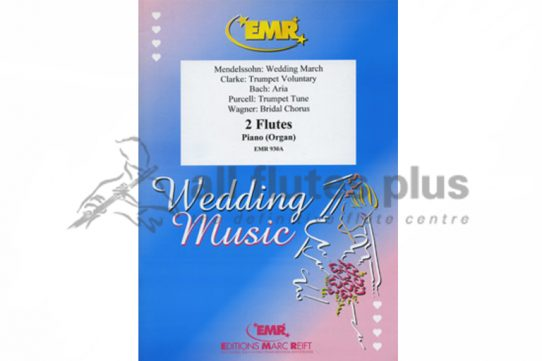Wedding Music-2 Flutes and Piano-EMR