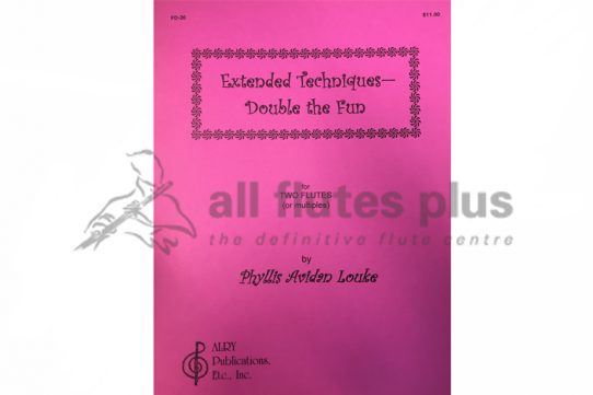 Extended Techniques-Double the Fun-Two Flutes-Avldan Louke-Alry