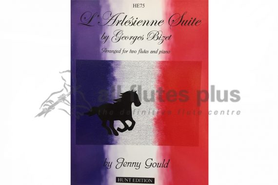 Bizet L'Arlesienne Suite-Two Flutes and Piano-Hunt Edition