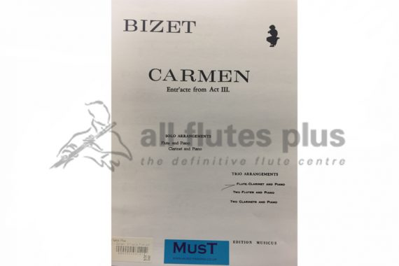Bizet Carmen Entr'acte from Act III-Flute, Clarinet and Piano-MusT