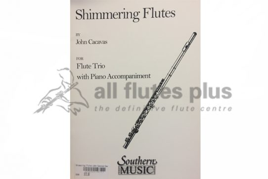 Cacavas Shimmering Flutes-Flute Trio with Piano-Southern Music