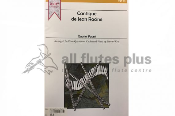 Faure Cantique de Jean Racine-Flute Quartet or Choir and Piano-Alry