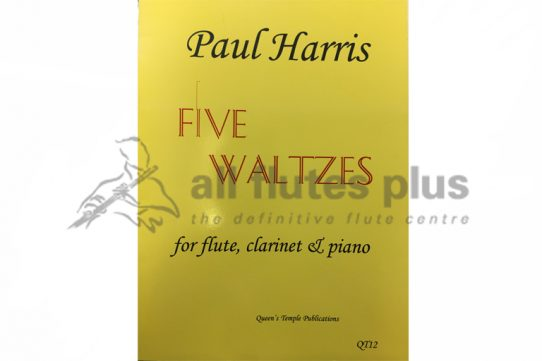 Harris Five Waltzes-Flute, Clarinet and Piano-Queen's Temple Publications