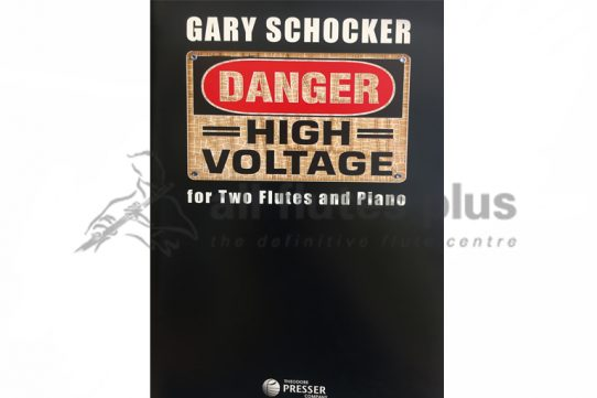 Schocker Dangerous High Voltage-Two Flutes and Piano-Theodore Presser