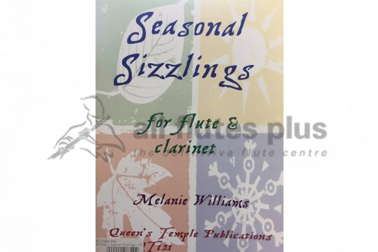 Seasonal Sizzlings-Flute and Clarinet-Williams-Queens Temple Publications