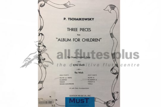 Tchaikovsky Three Pieces from Album for Children-Flute and Clarinet-MusT