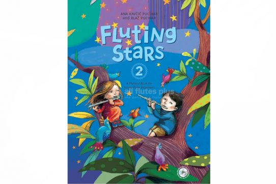Fluting Stars-Flute Method Book For Young Beginners Book 2-Ana Kavcic Pucihar And Blaz Pucihar