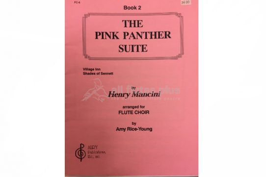 Mancini The Pink Panther Suite-Flute Choir-Amy Rice Young-Alry