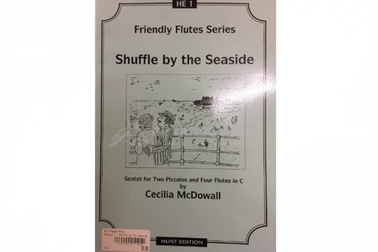 Mcdowall Shuffle by the Seaside-Flute Sextet-Hunt Edition
