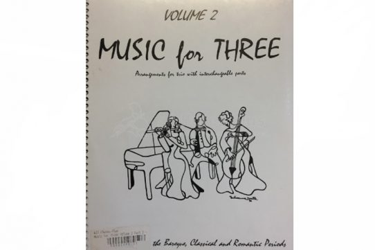 Music for Three Volume Two-Baroque, Classical and Romantic Favorites-Last Resort