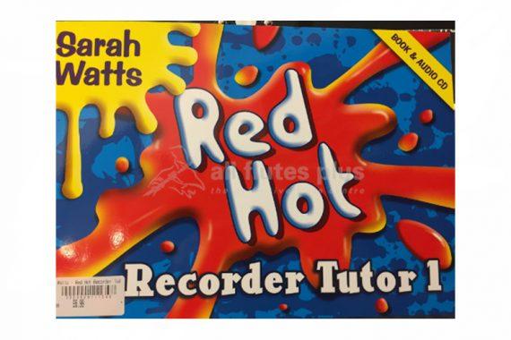 Red Hot Recorder Tutor 1-Sarah Watts