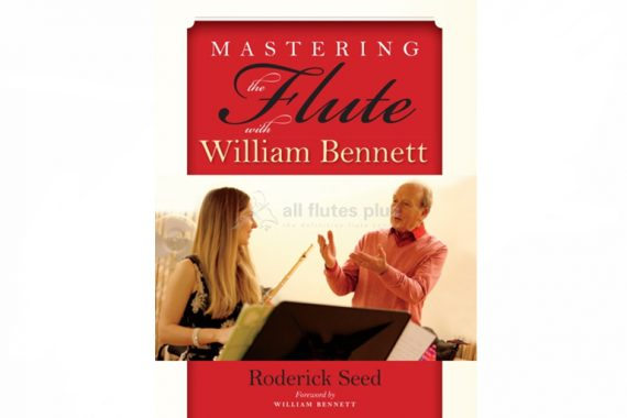 Seed-Mastering the Flute with William Bennett