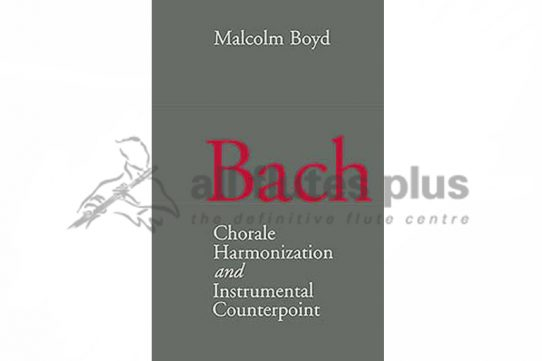 Bach: Chorale Harmonization/Instrumental Counterpoint Book-Malcolm Boyd-Kahn and Averill