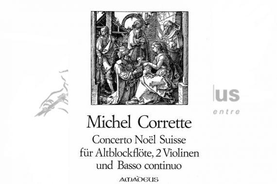 Corrette Concerto Noel Suisse-Flute Two Violins and Basso Continuo-Amadeus