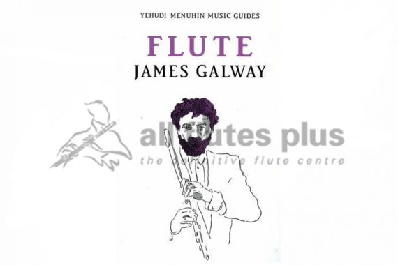 Flute James Galway-Yehudi Menuhin Guides Paperback Book-Kahn and Averill