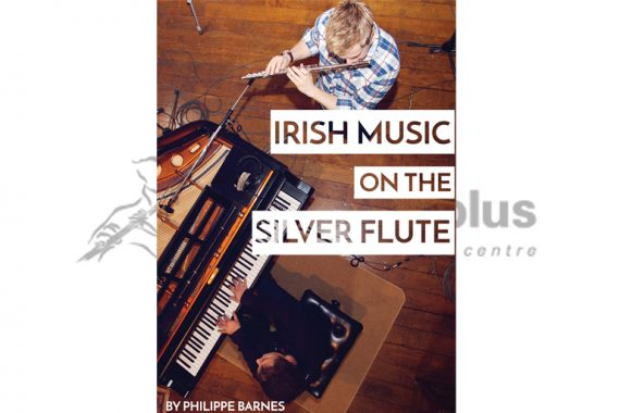 Irish Music on the Silver Flute-Philippe Barnes