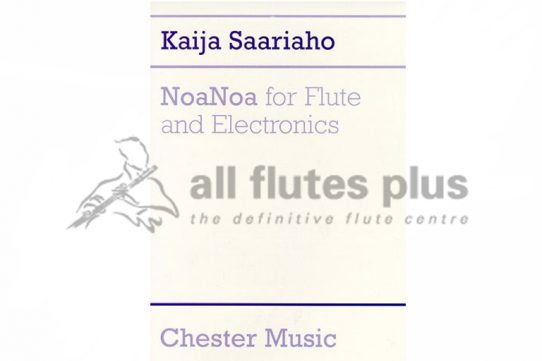 Saariaho NoaNoa-Flute and Electronics-Chester Music