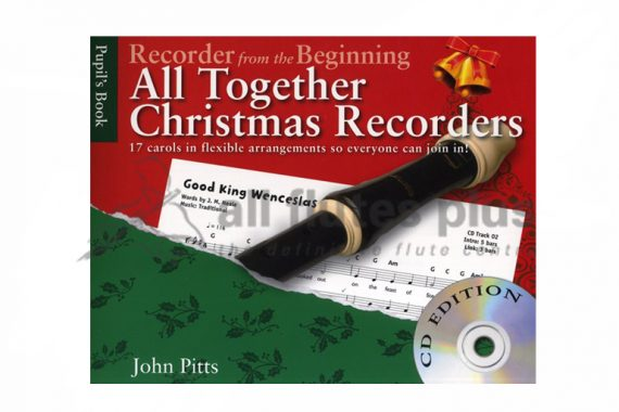 All Together Christmas Recorders-17 Carols in Flexible Arrangements-Recorders and CDAll Together Christmas Recorders-17 Carols in Flexible Arrangements-Recorders and CD