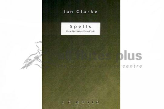 Clarke Spells-Flute Quintet/Flute Choir-ICMUSIC