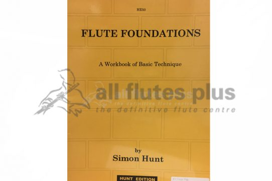 Flute Foundations by Simon Hunt-Hunt Edition