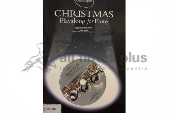 Guest Spot Christmas Playalong for Flute-Flute and CD-Wise Publications