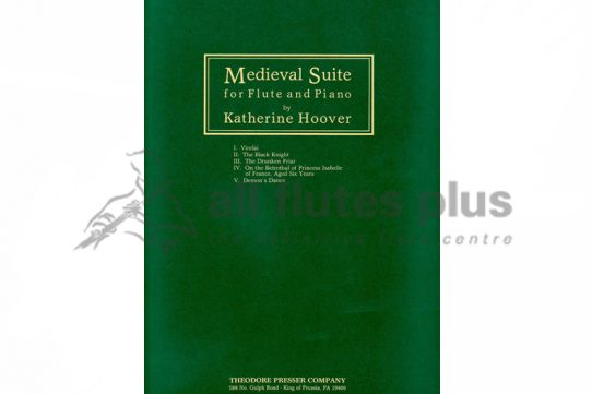 Hoover Medieval Suite-Flute and Piano-Theodore Presser