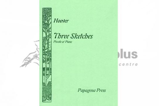 Hoover Three Sketches-Piccolo and Piano-Papagena Press