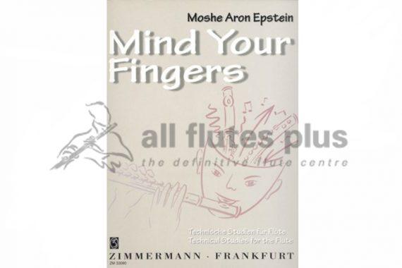 Mind Your Finger-Technical Studies for the Flute-Zimmermann