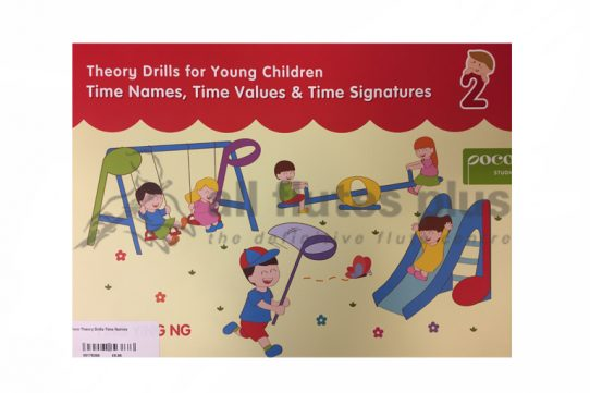 Theory Drills For Young Children-Time Names, Time Values and Time Signatures-Ying Ying Ng