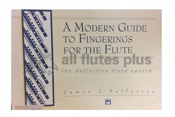 A Modern Guide to Fingerings for the Flute-Compiled by Pellerite-Alfred Music