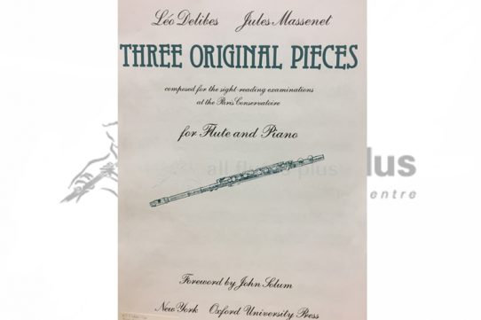 Delibes/Massenet Three Original Pieces-Flute and Piano-Oxford University Press