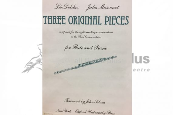 Delibes/Massenet Three Original Pieces-Flute and Piano-Oxford University Press