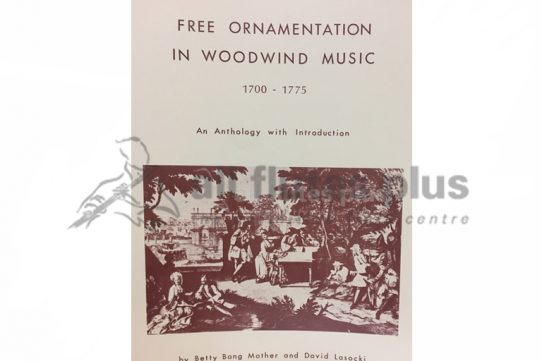 Free Ornamentation in Woodwind Music 1700-1775-Mather and Lasocki
