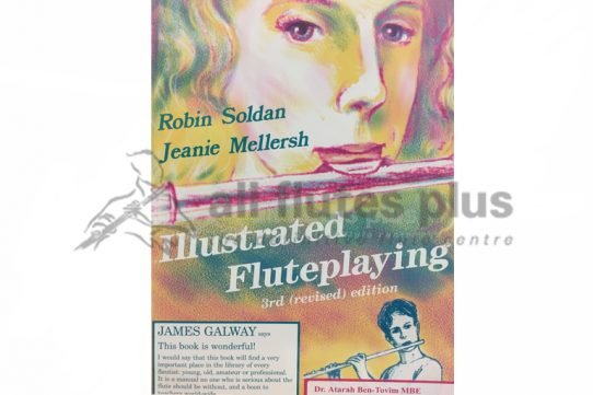 Illustrated Flute Playing 3rd Revised Edition-Soldan and Mellersh