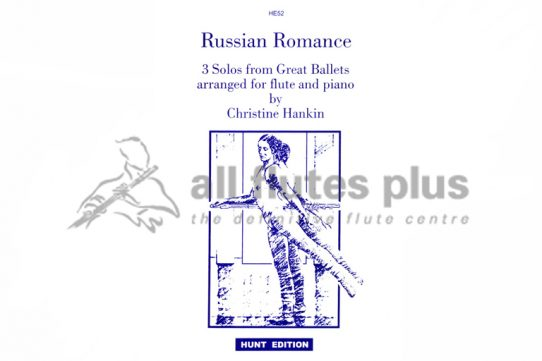 Russian Romance-3 Solos from Great Ballets-Flute and Piano-Hunt Edition