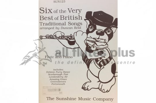 Six of the Very Best of British Traditional Songs-Flute and Piano-Arranged by Duncan Reid