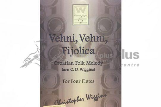 Vehni Vehni Fijolica Croatian Folk Melody-Four Flutes-Arr Wiggins