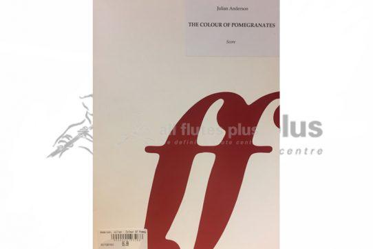Anderson The Colours of Pomegranates-Alto Flute and Piano-Faber