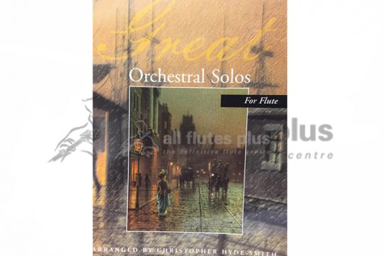 Great Orchestral Solos for Flute-Arr by Hyde-Smith-Kevin Mayhew