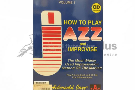 How To Play Jazz and Improvise Volume 1 Including CD-Aebersold Jazz