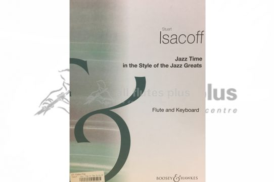 Isacoff Jazz Time in the Style of Jazz Greats-Flute and Keyboard-Boosey and Hawkes