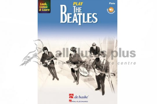 Look Listen and Learn-Play The Beatles Flute-Flute Book with Online Audio-De Haske