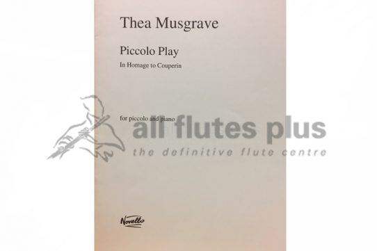Musgrave Piccolo Play In Homage to Couperin-Piccolo and Piano-Novello