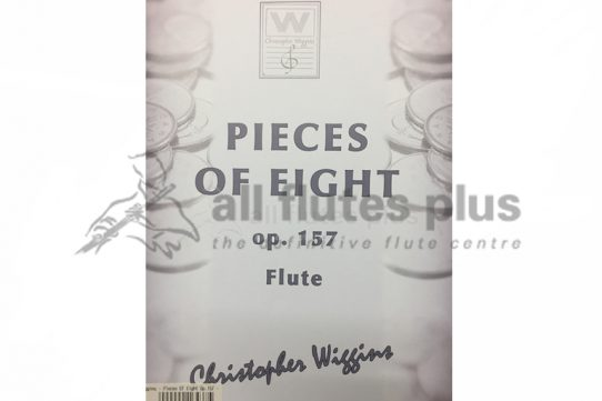 Pieces of Eight Op 157-Flute and Piano-Christopher Wiggins